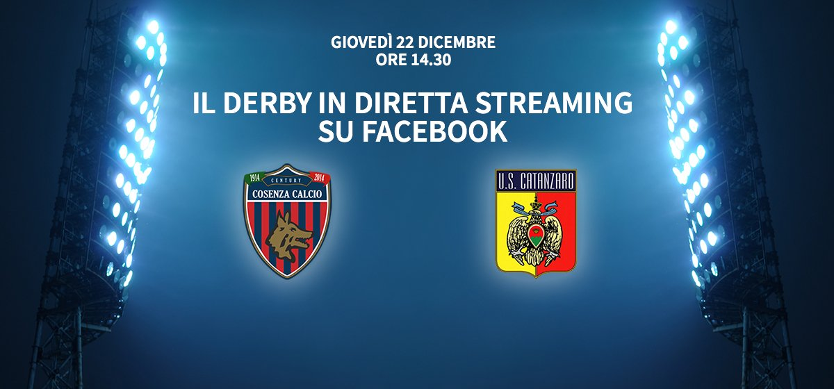 Lega Pro: Derby Cosenza-Catanzaro in diretta streaming gratis su Facebook Video Live