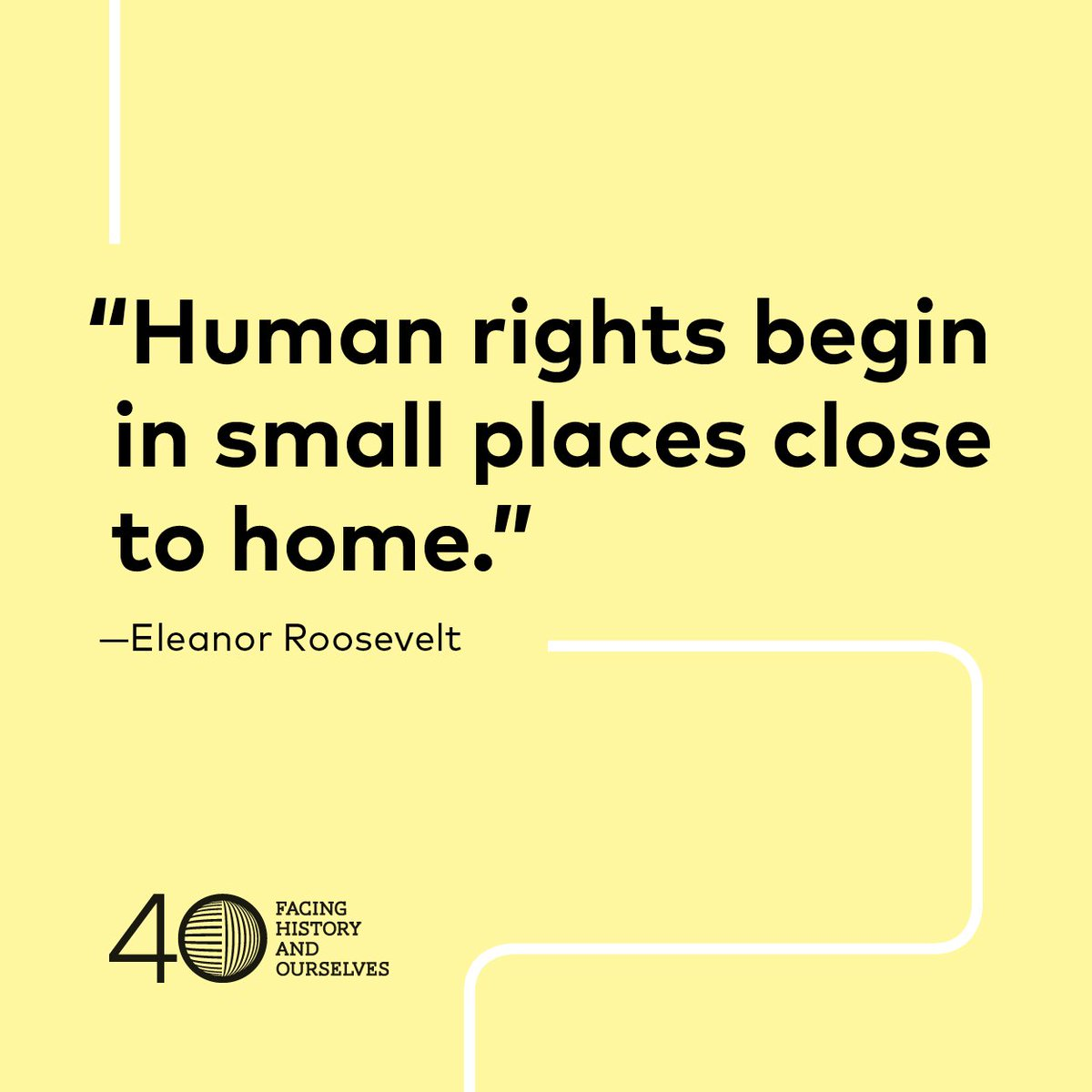 Facing History On Twitter Human Rights Begin In Small Places