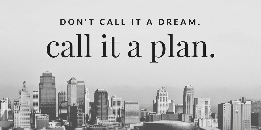 Don't call it a dream call it a plan #DreamBig #dreambigger #whatsyourplan #vision https://t.co/sg82XwNrlz