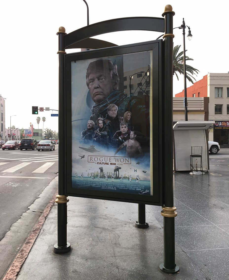 Pro-Trump Rogue One Posters Spring Up All Over Hollywood! #DumpStarWars