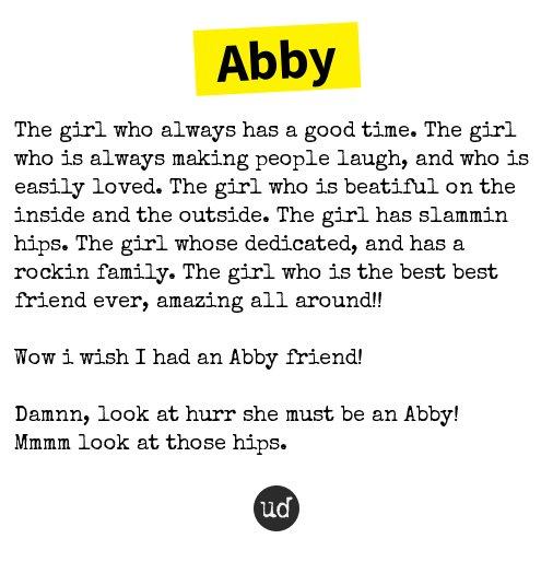 "Urban Dictionary on Twitter: ""@_abbynicholasx Abby : The girl who ..."