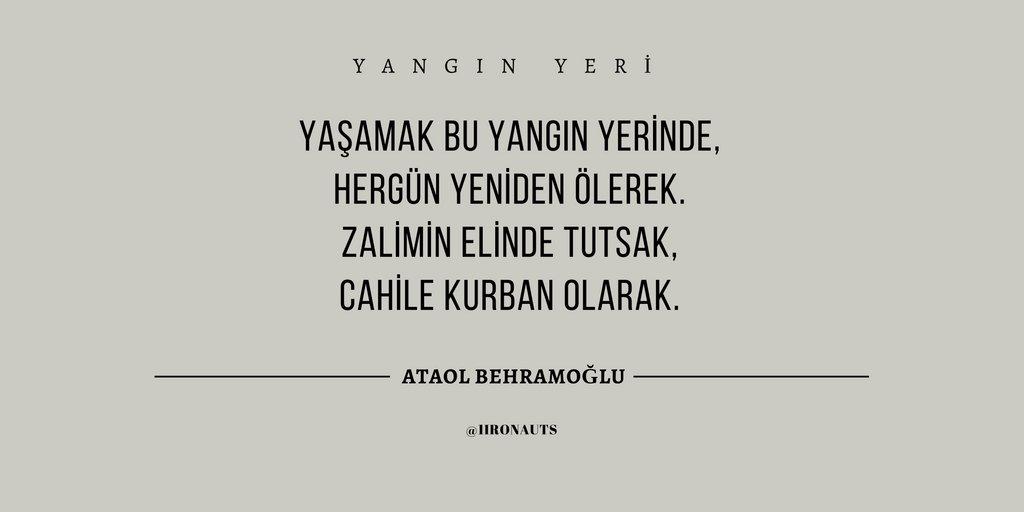 Oneironaut On Twitter Ataol Behramoğlu Yangın Yeri şiir