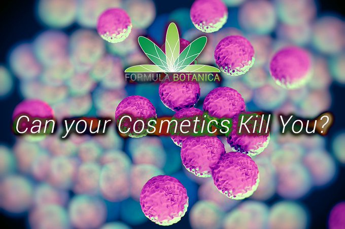 Can your Cosmetics Kill You?