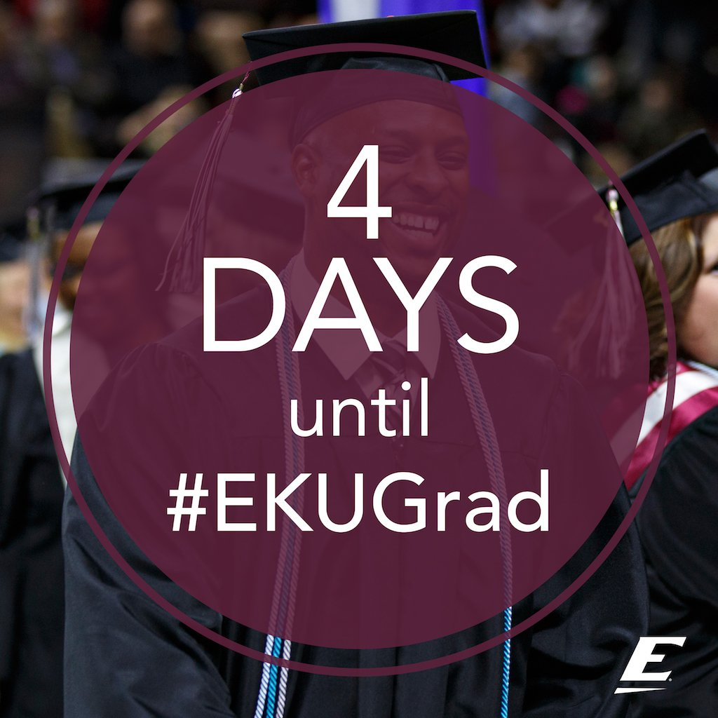 Only 4 more days until #EKUGrad! Are you ready to graduate, Colonels? https://t.co/NikkS7q5fv
