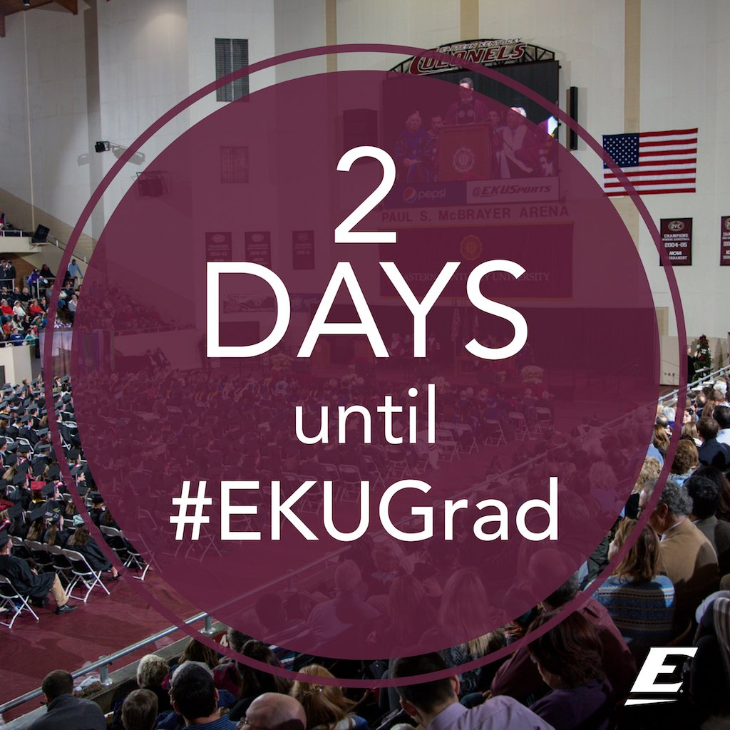Only 2 more days until #EKUGrad, Colonels!  Are you excited, yet? https://t.co/VCKzgO0rqy