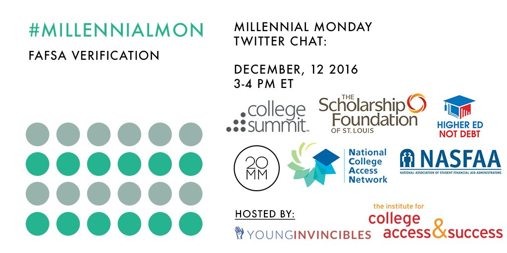 Welcome to #MillennialMon! Today's topic: #FAFSA Verification https://t.co/nyDRpuhZXb