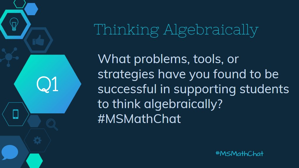 Time for Question 1! How have you been successful supporting algebraic thinking? #msmathchat https://t.co/qldA4gVUr2