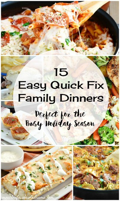 15 Quick Fix Family Dinners