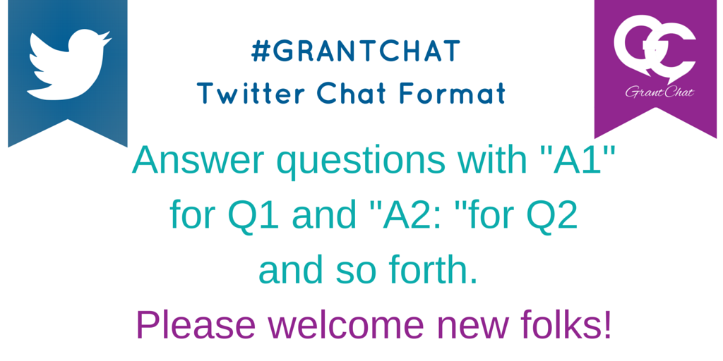"""HOW TO #Grantchat Format reminder: Answer questions with """"A1"""" for Q1 and """"A2"""" for Q2. Please welcome new members. https://t.co/EQwEz6ZoJS"""