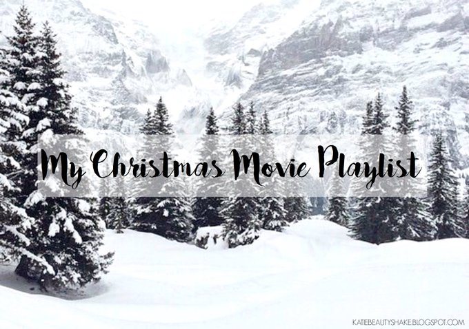 BLOGMAS DAY THIRTEEN: MY CHRISTMAS MOVIE PLAYLIST