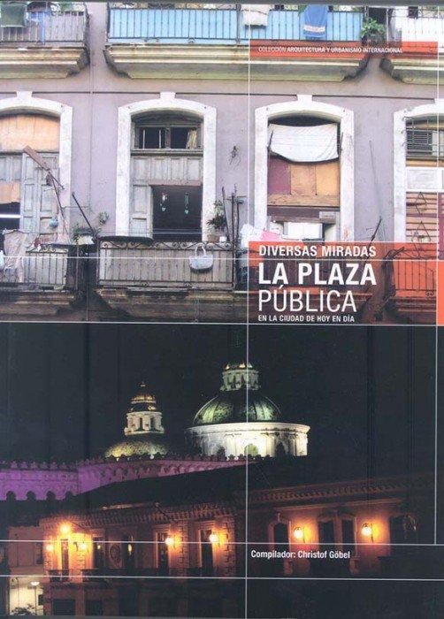 Resultado de imagen para diversas miradas la plaza publica de hoy