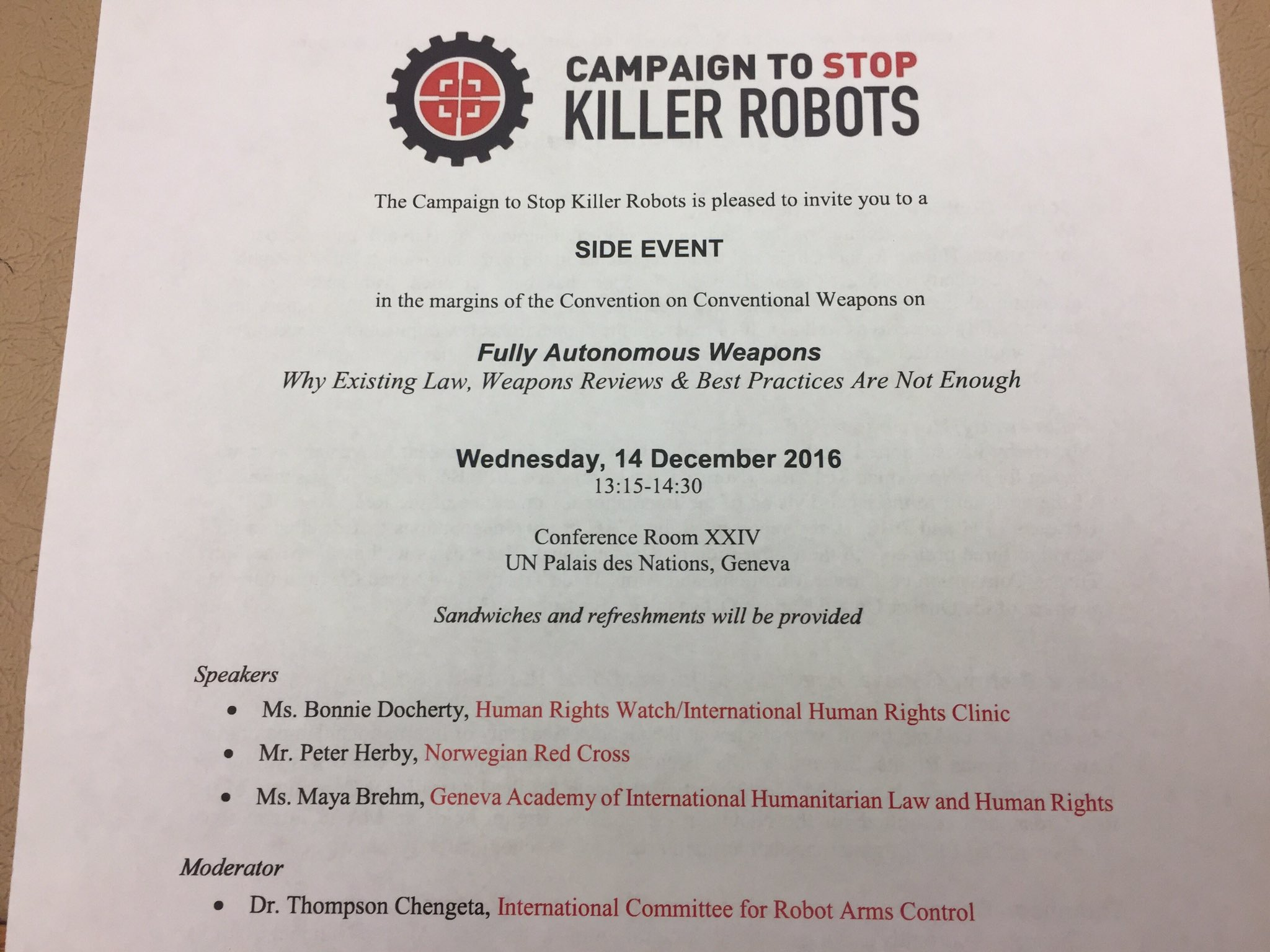 Our side event briefing at #CCWUN today focuses on legal challenges & lethal autonomous weapons. Features an all-star line-up + sandwiches! https://t.co/OfAvwfsHCZ