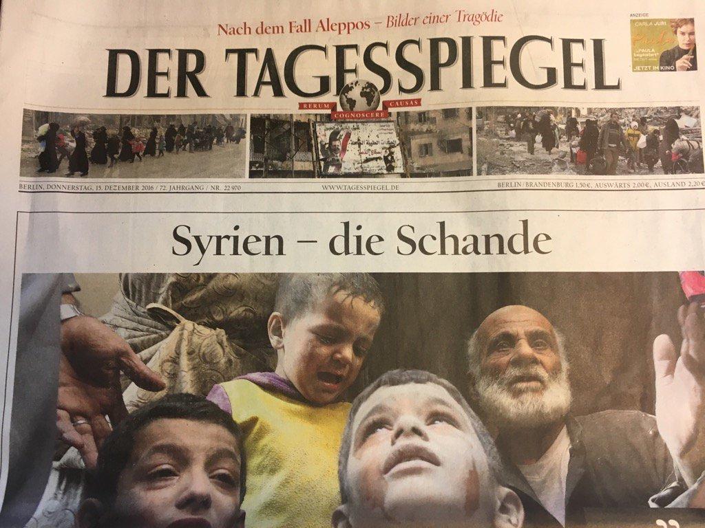 Syrie - La honte. La Une du Tagesspiegel. #Allemagne #Aleppo
