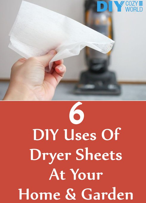 6 Amazing DIY Uses Of Dryer Sheets At Your Home And Garden