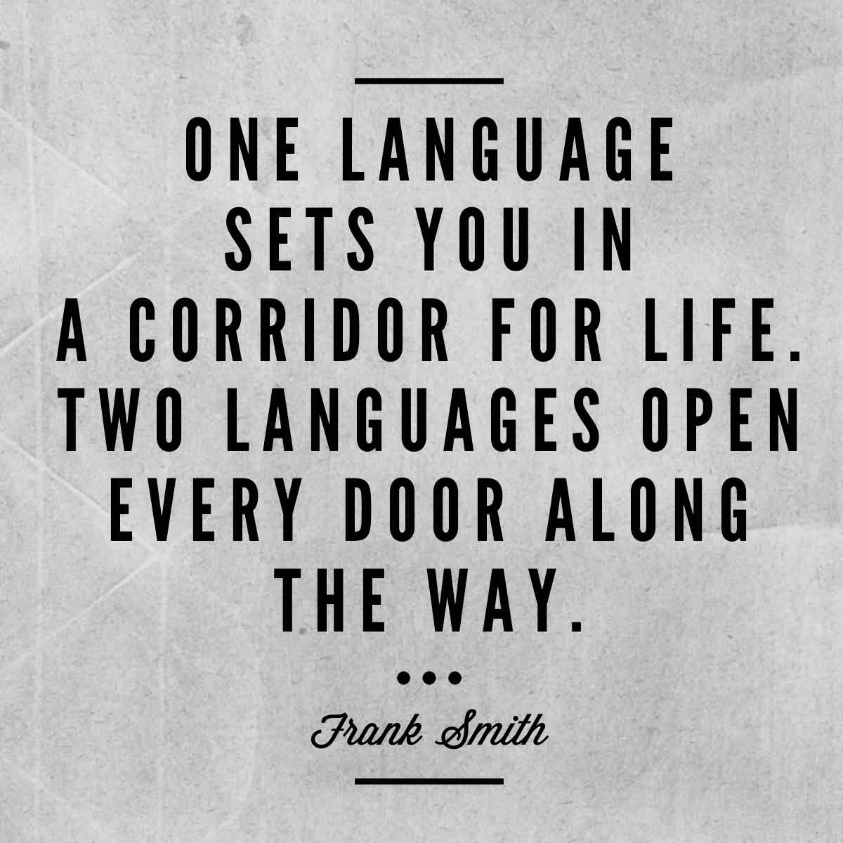 Caroline Butler On Twitter One Language Sets You In A Corridor