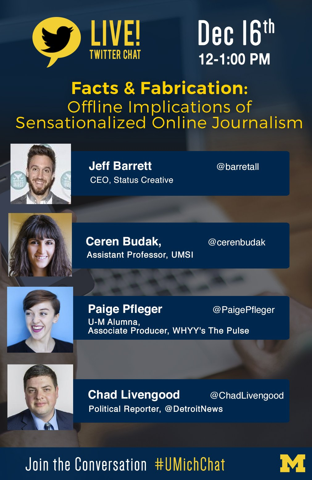 Are we consumers of fact or fiction? Join us today at noon to discuss the real world consequences of fake news. #UMichChat https://t.co/yICEV5DMmr