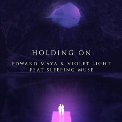Edward Maya Feat Violet Light & Sleeping Muse - Holding On Mp3
