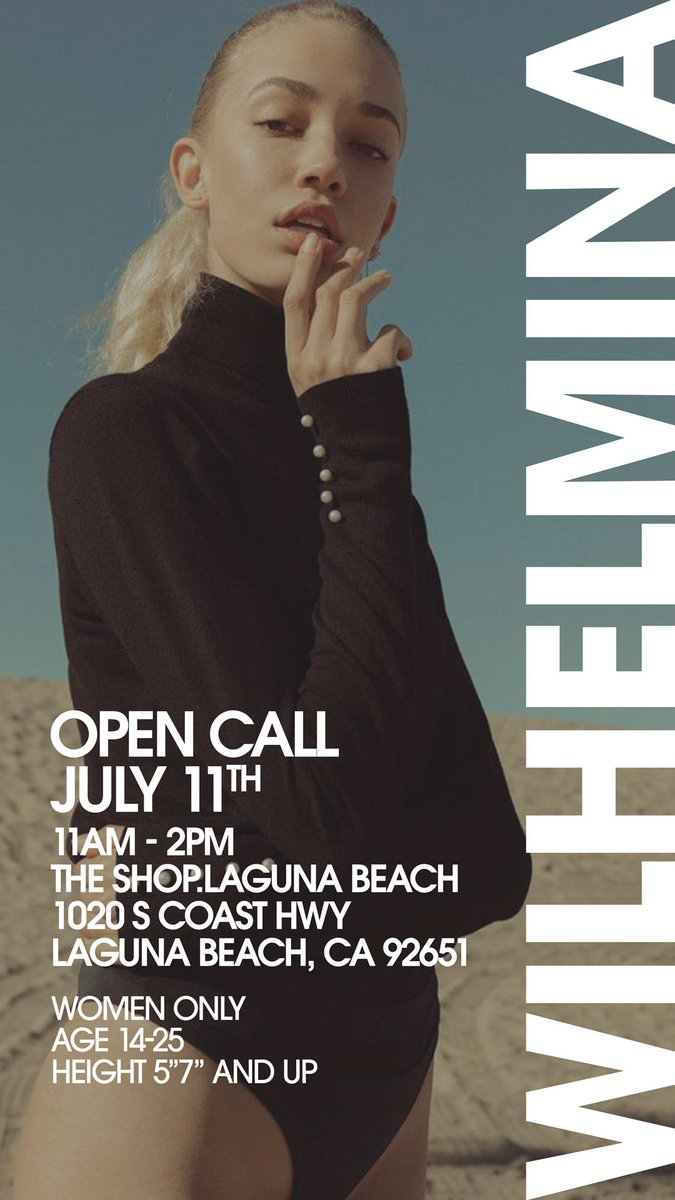 Are you a future Wilhelmina Model? Nows your chance. Come see us at our open call this Thursday from 11 am - 2pm at The Shop Laguna Beach. Details attached, see you there 😍