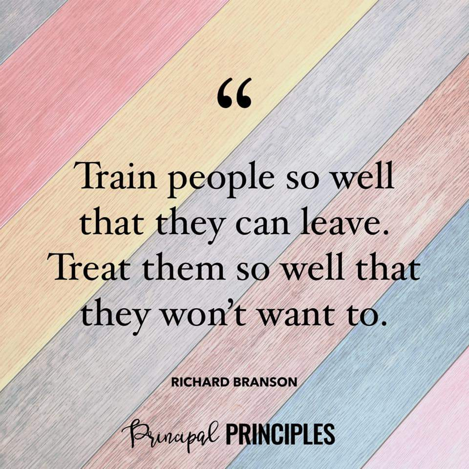 We need to invest in our people if we want to keep our people! -Via Principal Principles