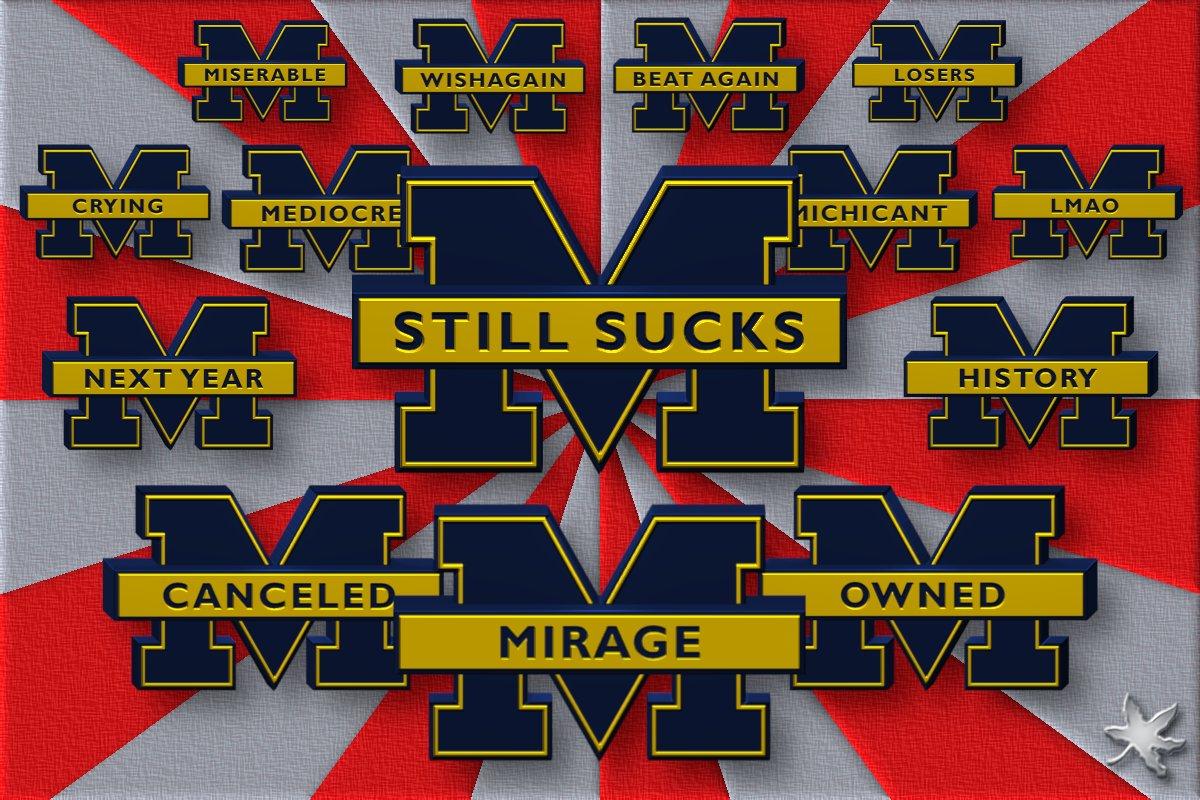 It's Not A Mirage,  ichigan Still Sucks    - H #OhioState <br>http://pic.twitter.com/HRiTHQpJKX