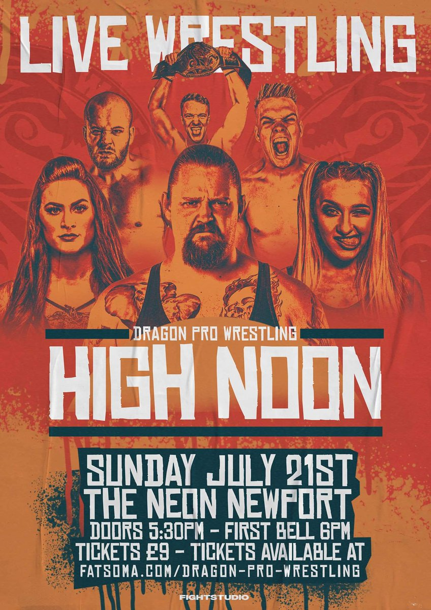 DRAGON PRO WRESTLING #HighNoon ticket update!VIP TICKETS: SOLD OUT. 1st WAVE TICKETS: SOLD OUT.2nd WAVE TICKETS: ONSALE NOW!As @UKDragonPro returns to the @NewportNeon, Newport S,Wales UK SUNDAY, 21ST JULY.DONT MISS OUT!Tickets Onsale online at http://fatsoma.com/Dragon-Pro-Wrestling…