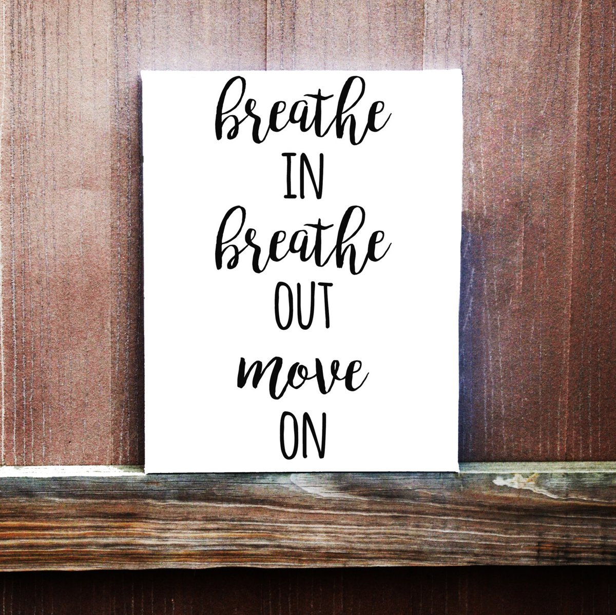 'Breathe in. Breathe out. Move on ' ~ @actionhappiness #mindfulness
