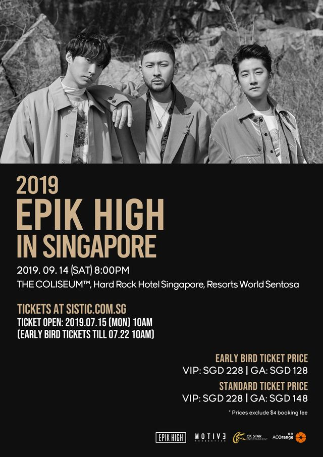 High Skools, it is time to save the date as #EPIKHIGH will be holding their concert in Singapore this September! Date: 14th September 2019 Time: 8PM Venue: The Coliseum, Resorts World Sentosa More info: x-clusive.sg/2019/07/epik-h… #epikhigh2019tour #EpikHighinSG #에픽하이