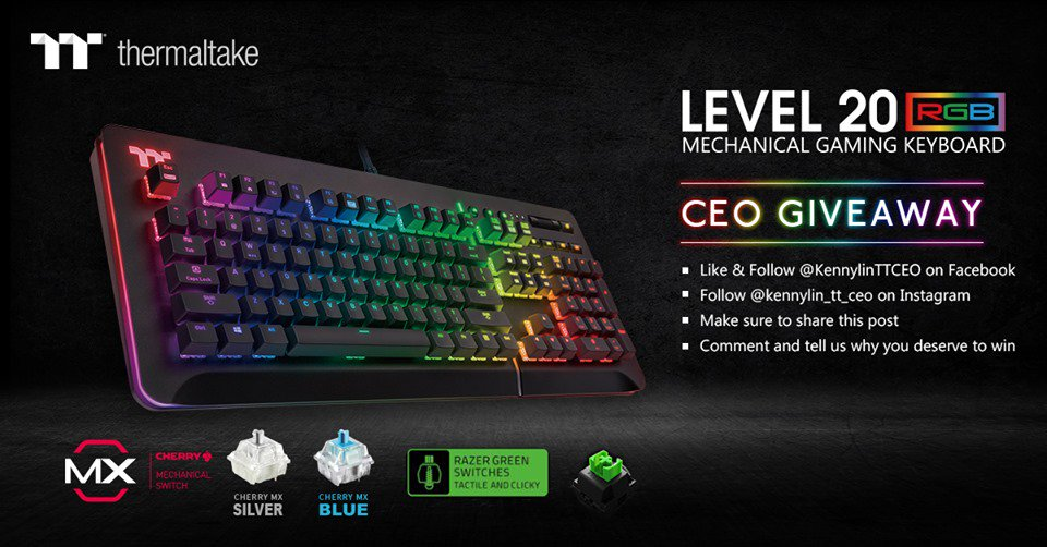 e176dfdaeec ... Level 20 RGB Mechanical Gaming Keyboards for another CEO Giveaway. For  a chance to win please head on over to the KennyLin - TT CEO facebook page  and ...