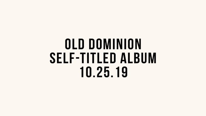 Old Dominion, Tour 2020, We Are Old Dominion, Old, Dominion