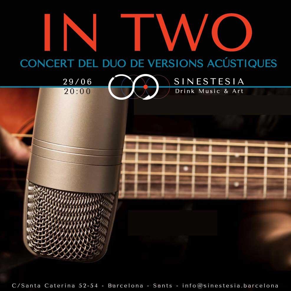 SÁBADO 29/06 - 20:00 -  In Two en concierto. Versiones acústicas de los 70. https://sinestesia.barcelona/event/in-two/ #dúo #versionesacústicas #Sinestesia #DrinkMusicArt #Barcelona #musica #arte #livemusic #night #live #Sants #SantsEstació #PlaçaDelCentre #PlaçaDeSants
