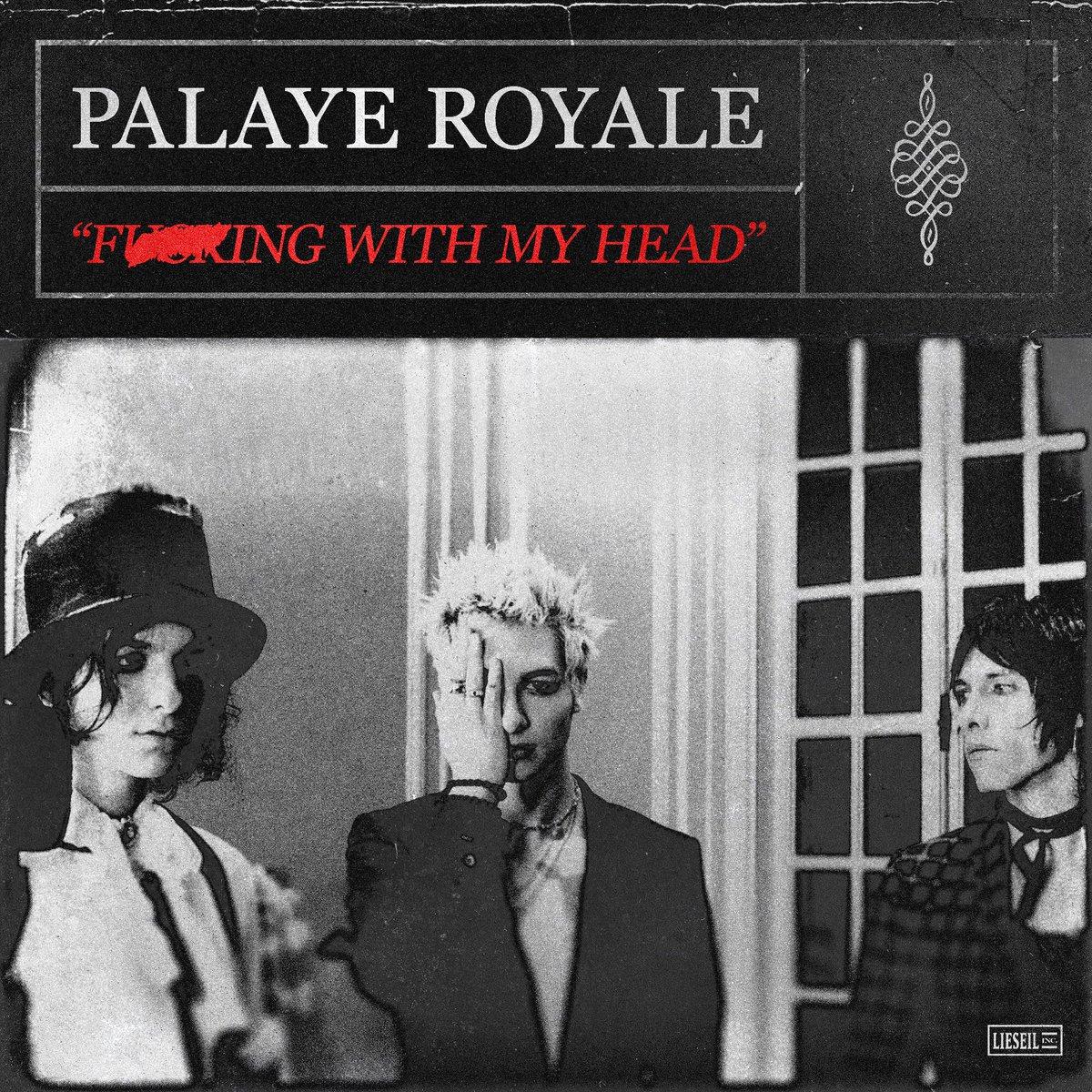 Palaye Royale Estrena Fucking With My Head