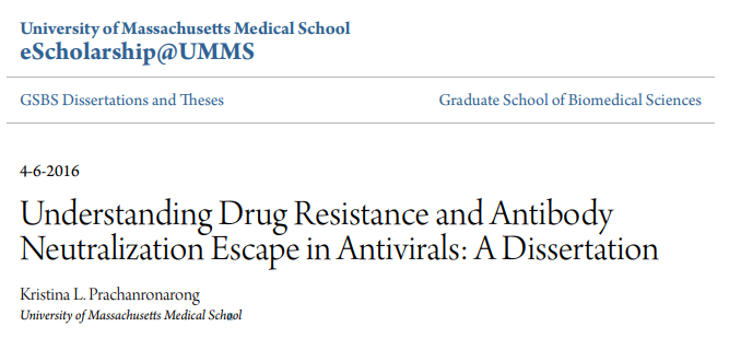 "Today's #ThesisThursday from @UMassMedical is a 2016 @GSBS_UMassMed thesis that recently became available online: ""Understanding Drug Resistance and Antibody Neutralization Escape in #Antivirals"" by Kristina Prachanronarong https://doi.org/10.13028/M2C01X  #DrugResistance #openaccess"