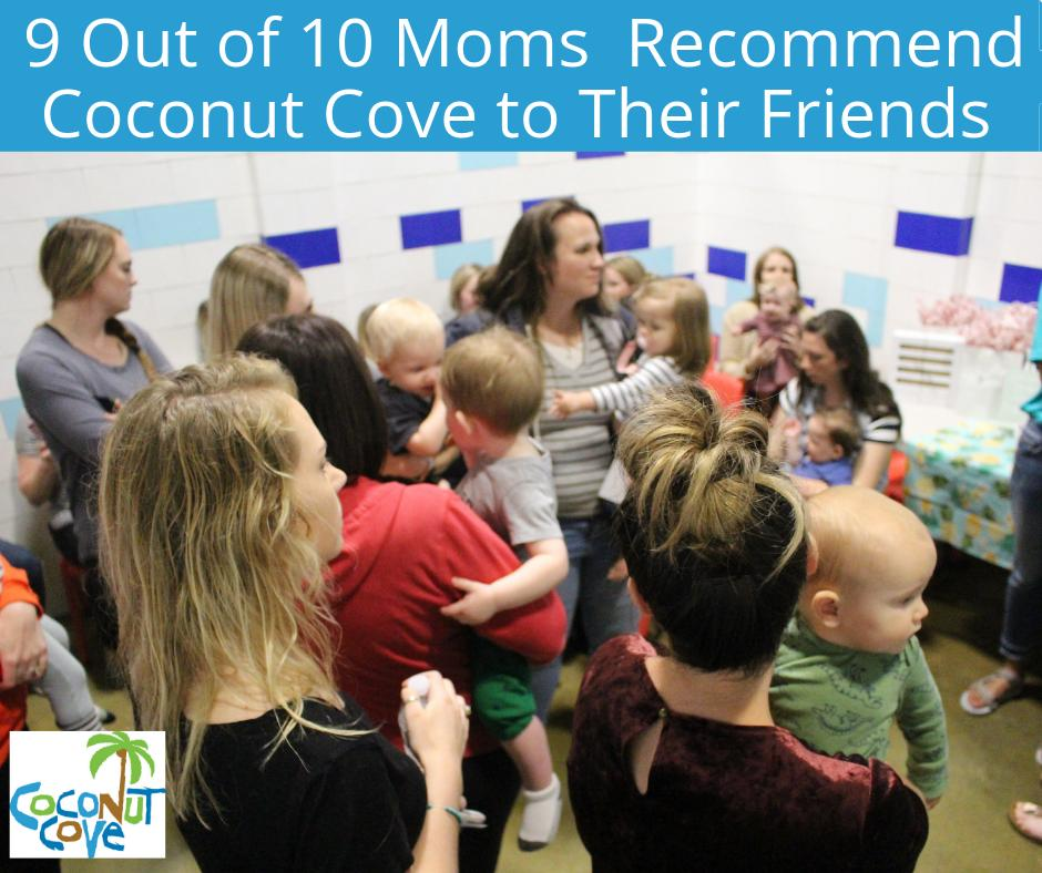 9 out of 10 Mom‍s 🙋 Refer Their Friends to 🌴Coconut Cove🌴 !  Bring Your Next Mommy Play Date to Coconut Cove!  #momsloveit #indoorplay #indoorplayground #coconutcove #coconutcoveplay #kidsplayplace #mommyplaydate #toddlerplay #playdate