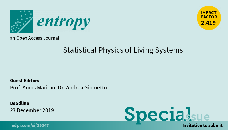 "#mdpientropy  New Special Issue ""#StatisticalPhysics of #LivingSystems"", edited by Prof. Amos Maritan and Dr. Andrea Giometto, is open for submission! https://www.mdpi.com/journal/entropy/special_issues/living …  #Biologicalsystems #Ecologicalsystems #Emergentbehavior  #Criticality  #Microbialinteractions pic.twitter.com/ctTpb2wfv2"
