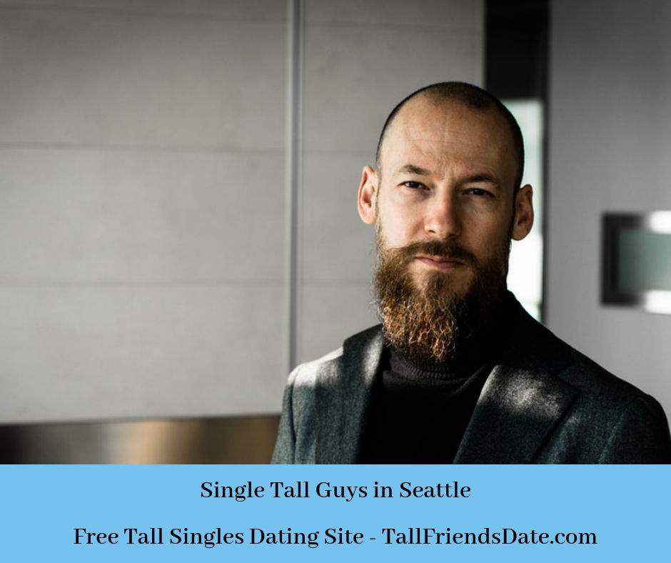 tall guys dating site hvordan man spørger, om han daterer en anden kvinde
