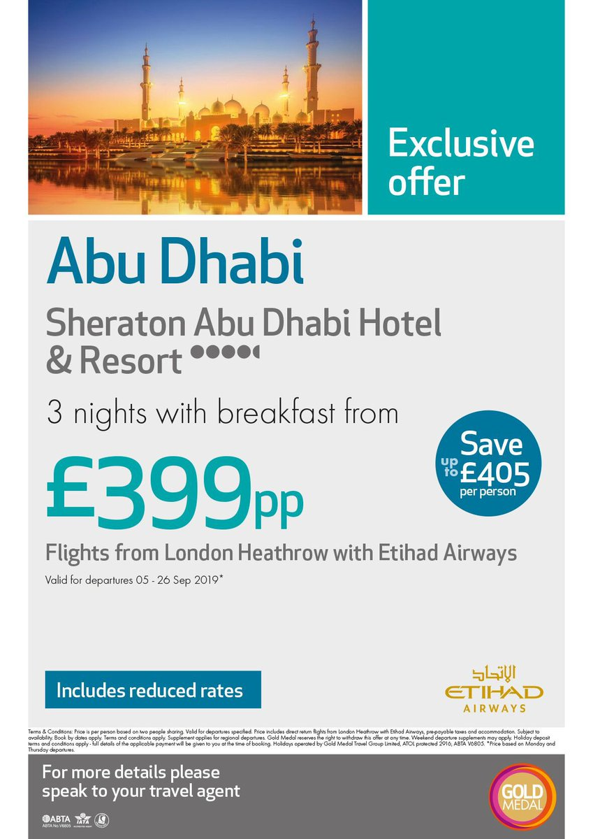 STOP! You don't want to miss this...   Exclusive Abu Dhabi from £399pp    3 nights with breakfast  4*+ Sheraton Abu Dhabi Hotel & Resort  Flights with Etihad Airways   Valid for departures 05 - 26 Sep 2019*  Flights from London Heathrow  #dubai #dubaiholiday pic.twitter.com/w5sHPpFo58