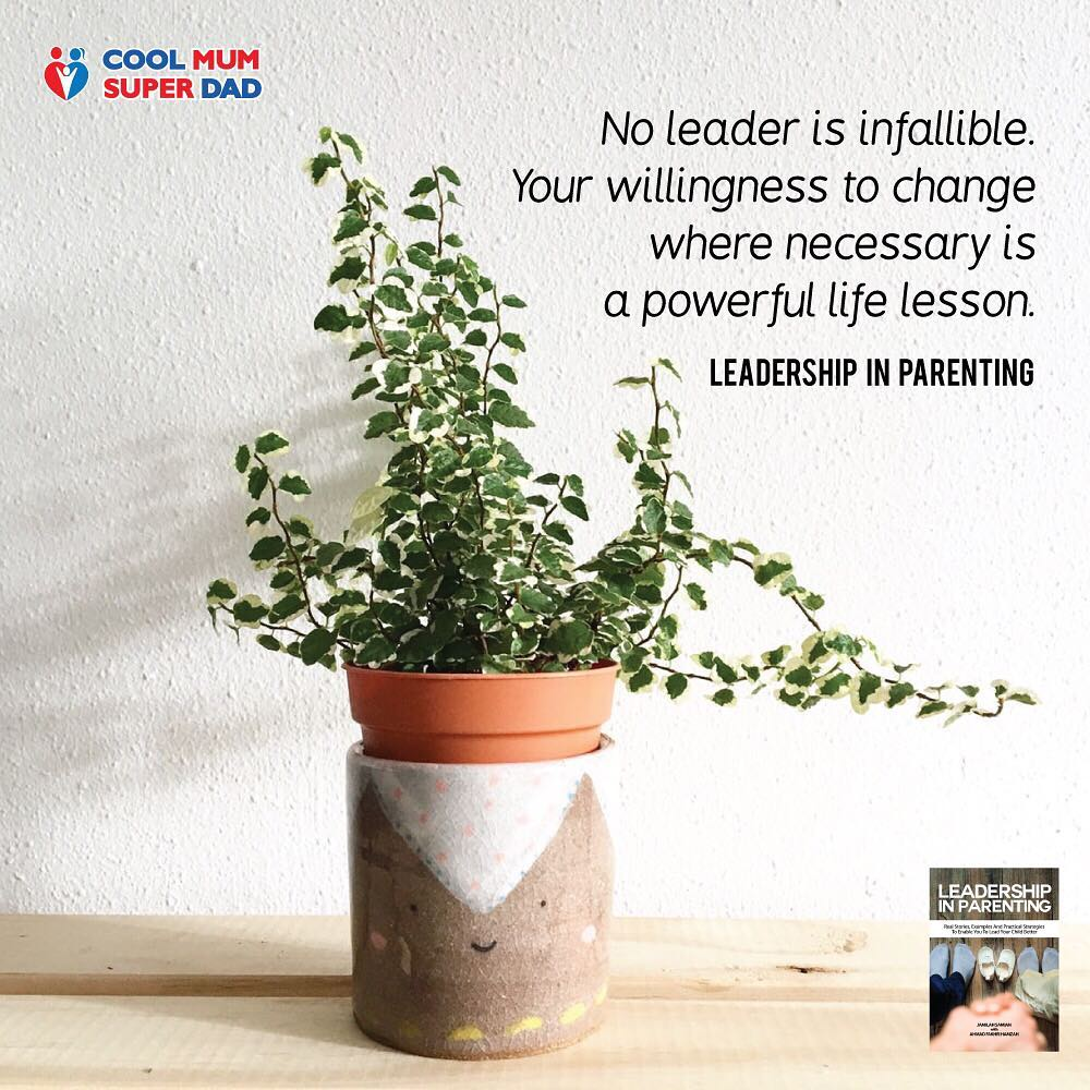 No leader is infallible. Your willingness to change where necessary is a powerful life lesson. -Leadership in Parenting  #CoolMumSuperDad  #LeadershipInParenting  http://coolmumsuperdad.com/shop/