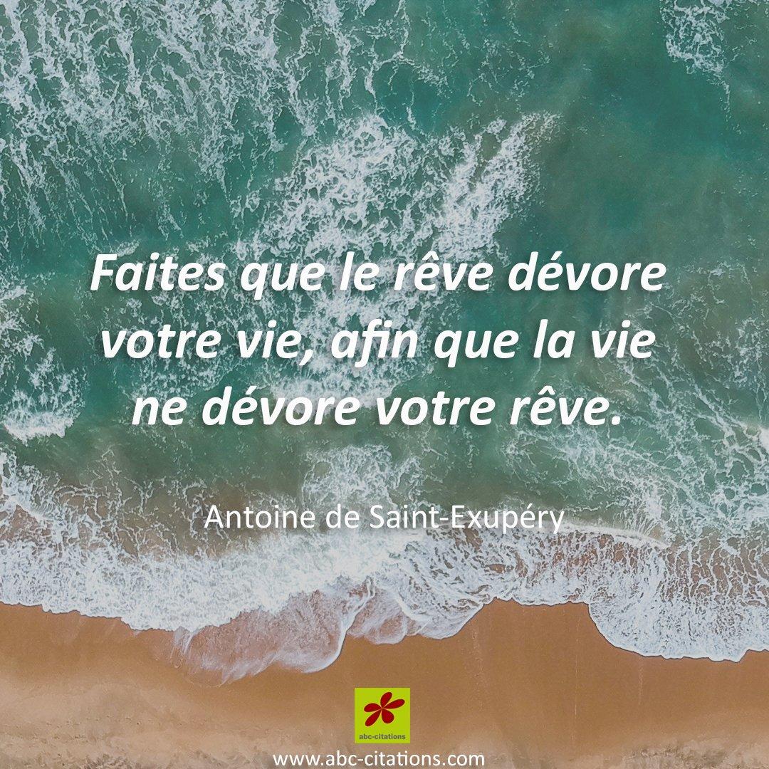 Citations Du Monde On Twitter Faites Que Le Rêve Dévore