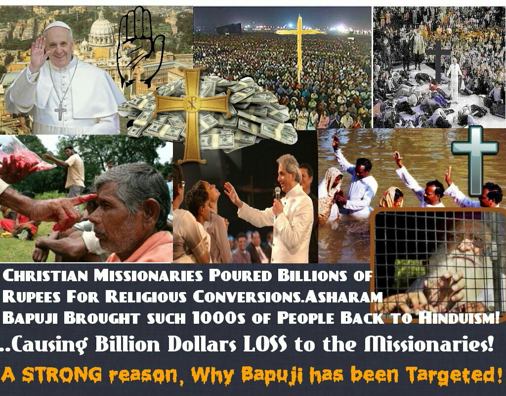 Under the guise of serving the people, Christian Missionaries are doing Proselytization of poor people across the country, yet @BJP4India is ignoring #SICKularConversions ...  We urge #WakeUpHindus to show #HinduUnity against #UnjustifiedJudgement on Sant Shri #Asharam #Bapuji !!<br>http://pic.twitter.com/oXMFdrQecE