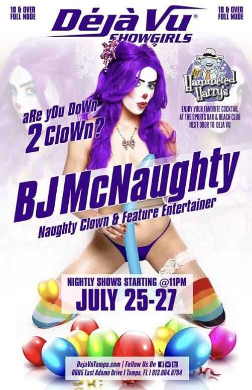 I will be performing at @TampaDejaVu  Thursday, July 25th thru Saturday, July 27th!!! #dothevu #dejavutampa #showgirls #bjmcnaughty #naughtyclown #hammeredharrys #featureentertainer #clownstripper #stripperclown #clowngirl #travelingshowgirl #letsgetnaughty #turnclownforwhat
