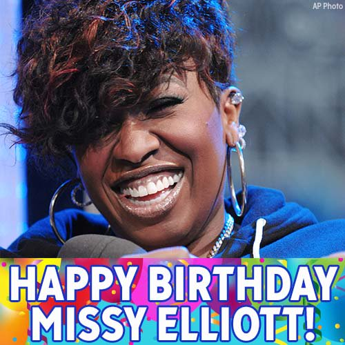Happy birthday to hip-hop star Missy Elliott!