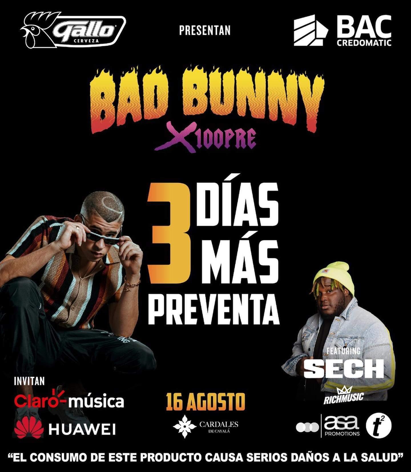 Gira x100PRE Bad Bunny y Sech en Guatemala
