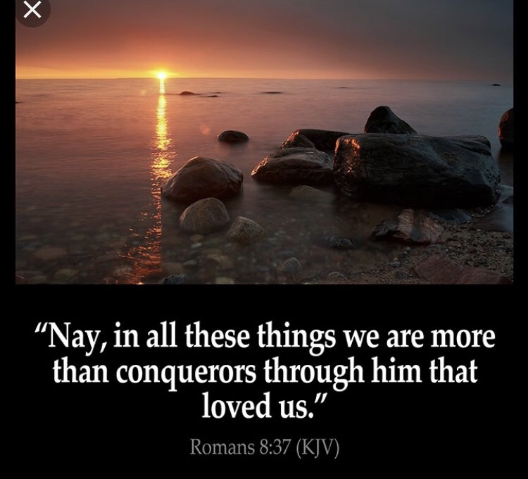 Scripture Of The Night: Romans 8:37 King James Version (KJV)  37 Nay, in all these things we are more than conquerors through him that loved us.  #JesusSaves #JesusIsLord #Conquerors