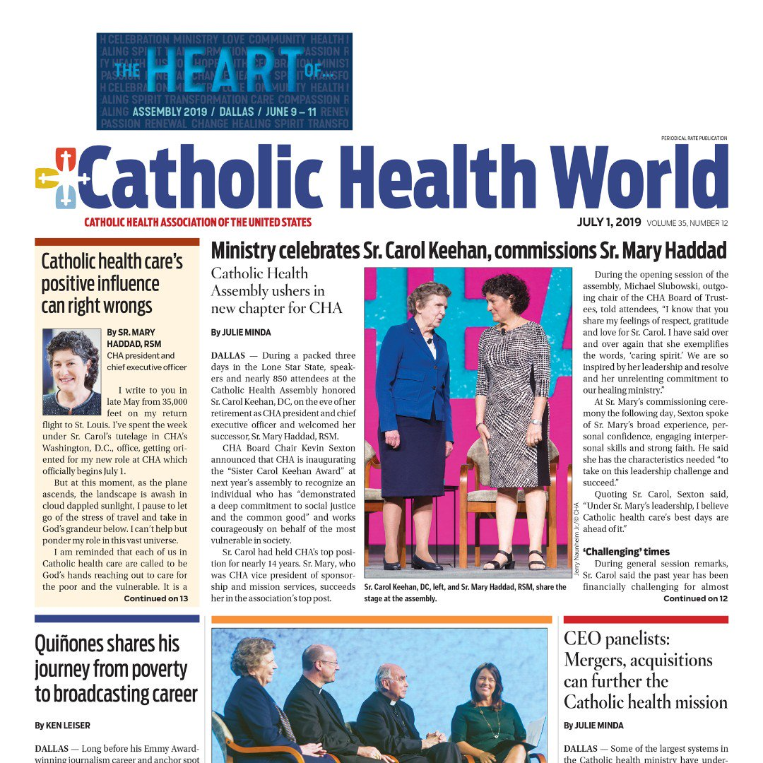 Read the July 1 issue of #CatholicHealth World - with stories from across the ministry and special coverage of Assembly 2019 at http://www.chausa.org/CHW #2019CHA