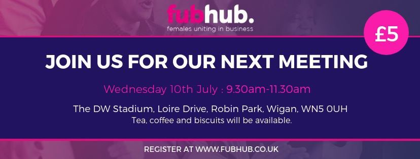 Who's joining us for our next meeting on Wed 10th July from 9.30am @DWStadium? Don't forget to reserve your place at fubhub.co.uk - we look forward to welcoming you😊#networking #Wigan