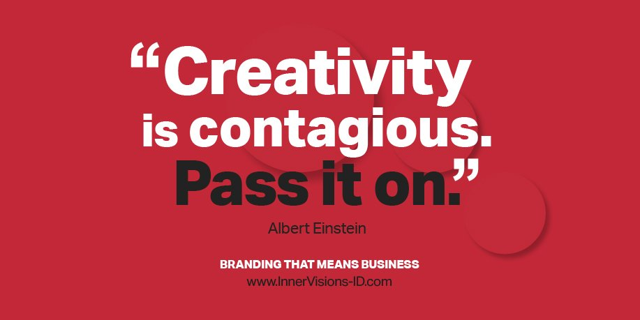 """""""Creativity is contagious. Pass it on."""" Albert Einstein.  #brand #branding #AlbertEinsteinQuote"""