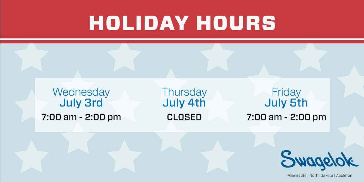 In observance of Independence Day, Swagelok Minnesota   North Dakota   Appleton will be closed on Thursday (7/4) and have modified hours Wednesday (7/3) and Friday (7/5). We wish you, your families, and friends a safe and happy holiday! https://t.co/7gp0qZSDhI