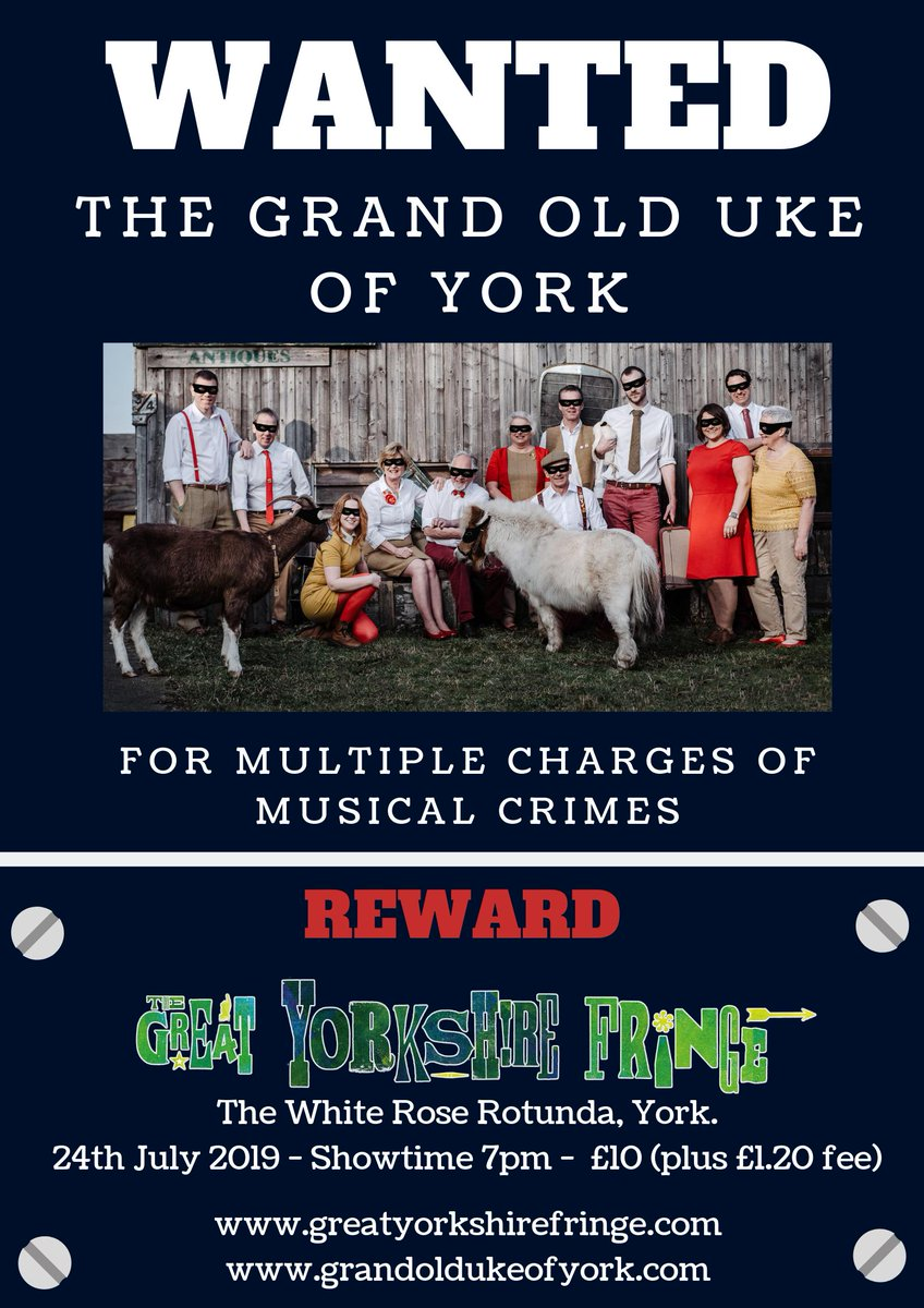 The Grand Old Uke of York: Wanted in York!