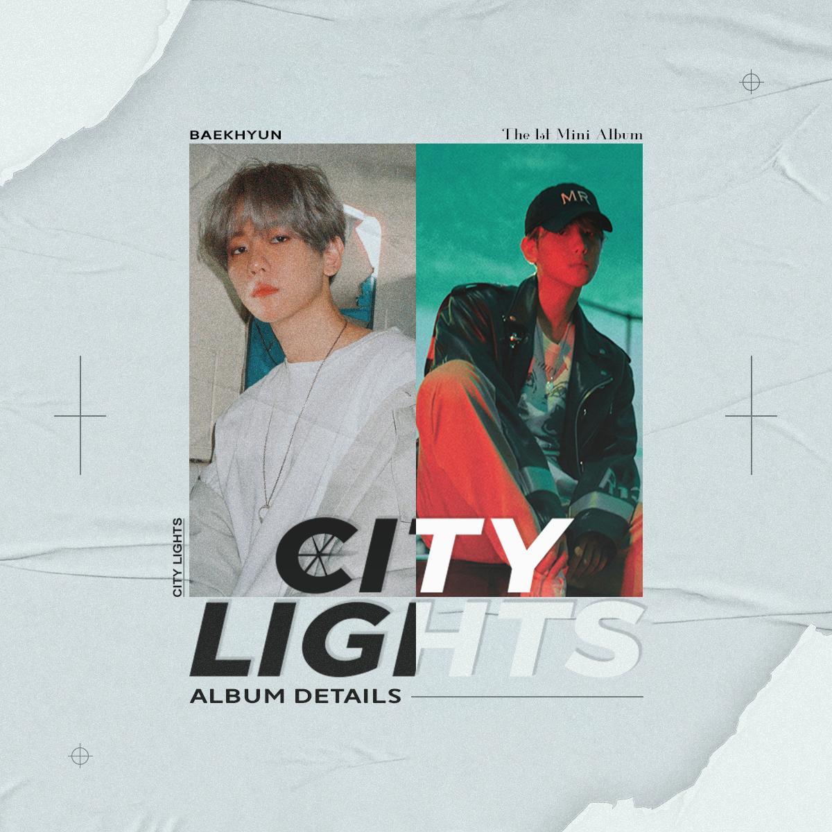 Exo Schedule On Twitter Baekhyun 1st Mini Album City Lights
