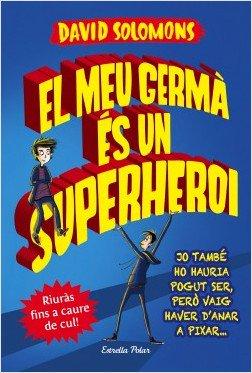 """Novetat #imaginació 🦸🏻♂️ #humor 😆 """"El meu germà és un superheroi"""", un llibre de David Solomons @DavidSolomons2 https://www.grup62.cat/llibre-el-meu-germa-es-un-superheroi/245287#soporte/245287…"""